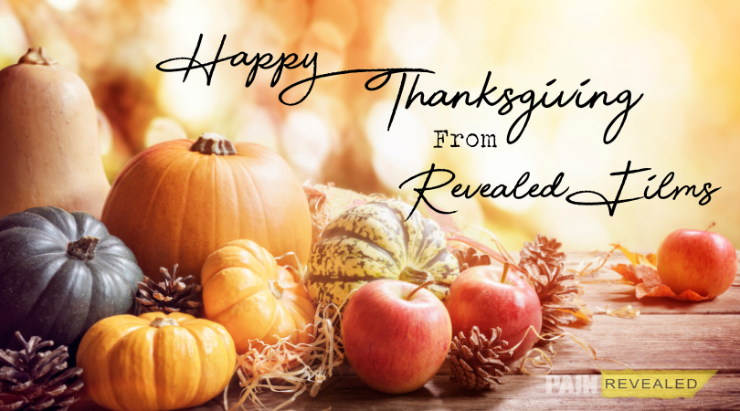 Happy Thanksgiving from Pain Revealed!