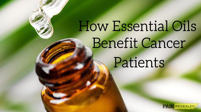How Essential Oils Benefit Cancer Patients