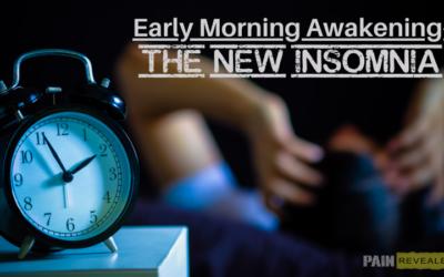 Early Morning Awakening – The New Insomnia